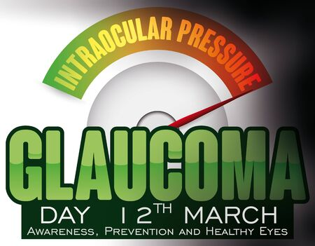 Poster with eye like a manometer showing the rising of the intraocular pressure and the progressive loss sight and promoting prevention in World Glaucoma Day.