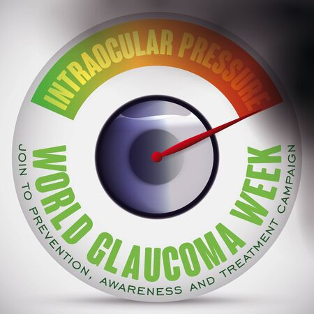 Poster for World Glaucoma Week with eye ball like a manometer showing the risk of high intraocular pressure, liquid accumulation and the progressive loss sight for this ocular disease.