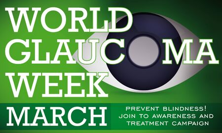 Banner with preventive campaign for World Glaucoma Week with a symbolic eye with cornea edematous due to this ocular disease and darkening effect for the progressive blindness.
