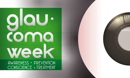 Banner with affected eye with high intraocular pressure, liquid accumulation and progressive blindness, promoting the care and prevention in World Glaucoma Week.