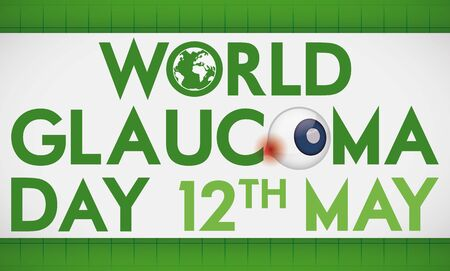 Commemorative banner to promote World Glaucoma Day celebration with a sick eye affected for high intraocular pressure and aqueous humor accumulation.