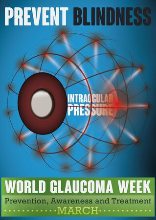 World Glaucoma Week design with a eyeball in mesh style affected for high intraocular pressure, progressive damage in optic nerve and blindness, a signal of this ocular disease. Illustration