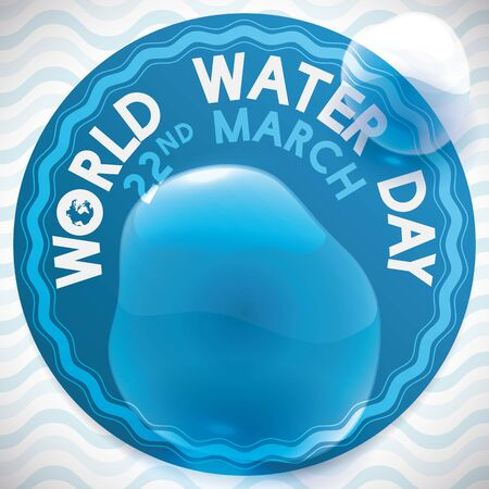 Round label with water splashed in it over a wave pattern commemorating the World Water Day in 22nd March. Ilustração