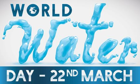 Commemorative banner for World Water Day celebration with liquid typography and reminder date. 일러스트