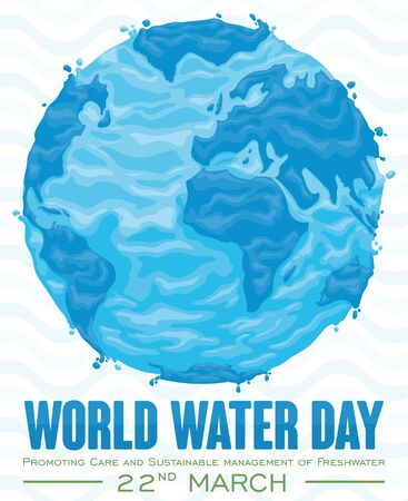 Poster with watery design of Earth Planet promoting sustainable management of freshwater and commemorating World Water Day in March 22. 일러스트