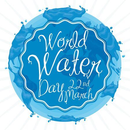 Poster with liquid Earth design with greeting label promoting World Water Day celebration in March 22.