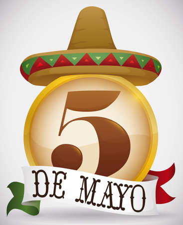 Round button with number five decorated with a Mexican hat and a ribbon with colors of Mexico flag, to celebrate Cinco de Mayo (written in Spanish).