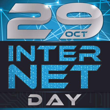 Poster with reminder date over glowing network design, binary code and electronic circuit commemorating Internet Day in October 29.