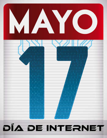 Poster with digital calendar like loose-leaf paper connected with circuits and digital effect, reminding you the date for Internet Day (written in Spanish) in May 17. Illusztráció