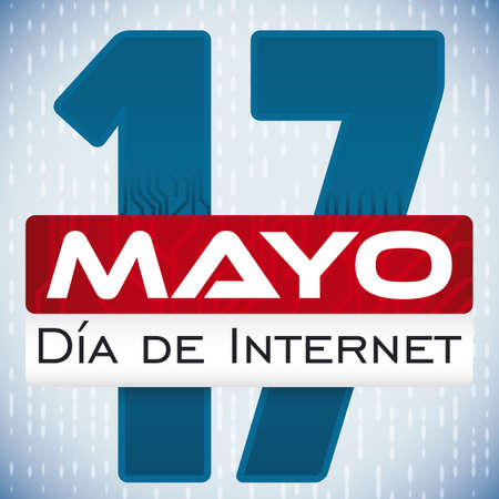 Commemorative poster with loose-leaf calendar and circuit design in number date for Internet Day (written in Spanish) celebration in May 17 over binary code background.