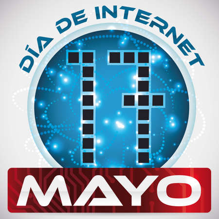 Poster with reminder design with blue round button with connections, glows and red circuit placard commemorating Internet Day (written in Spanish).