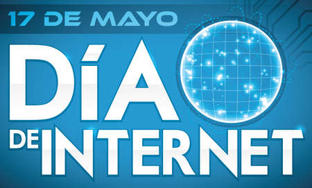Banner with globe and network design inside with reminder date for Internet Day (written in Spanish) over a blue background. Illusztráció