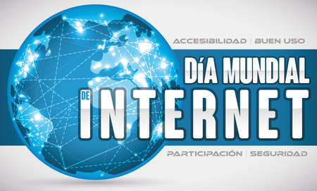 Banner with blue globe with network connections and some precepts for Internet Day celebration: accessibility, better use, security and involvement (written in Spanish).