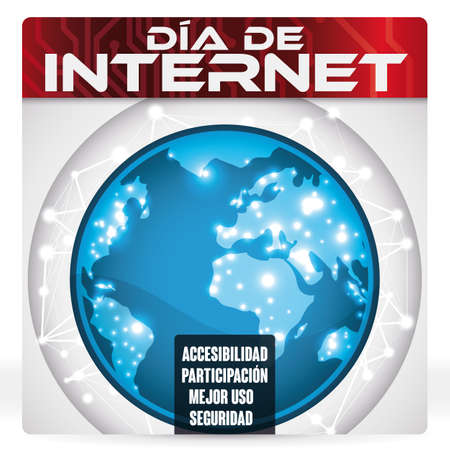 Poster with loose-leaf calendar with Earth planet design connected to worldwide network and some precepts (accessibility, involvement better use and security) at Internet Day (written in Spanish). Çizim