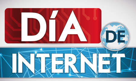 Banner for Internet Day (written in Spanish) with circuit placard, globe and network label design representing the worldwide connections.