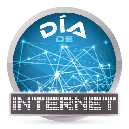 Round button with worldwide connections design and electronic LED display commemorating Internet Day celebration (written in Spanish).