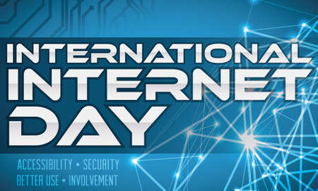 Conceptual network poster for International Internet Day event with electronic circuit and some precepts about this celebration.