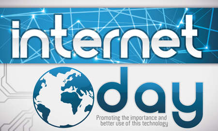 Banner with network design in blue label, globe and circuit in the background promoting the importance of technology at Internet Day.