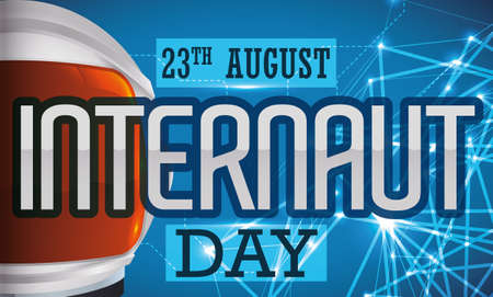 Commemorative banner with reminder date for Internaut Day, with astronaut helmet ready to surf in the World Wide Web.
