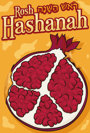 Poster with sliced delicious pomegranate soaked in honey to celebrate Jewish New Year or Rosh Hashanah (written in Hebrew).