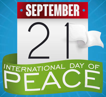 Loose-leaf calendar with green ribbon, number one like flagpole for a white waving flag to commemorate International Day of Peace this 21st September.