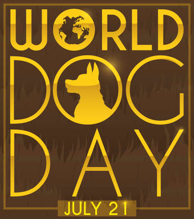 Commemorative design with dog fur and silhouette with greeting message in golden letters for World Dog Day in July 21.