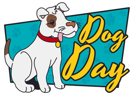 Commemorative design for Dog Day event with seated cute dog over a sign decorated with paw prints.
