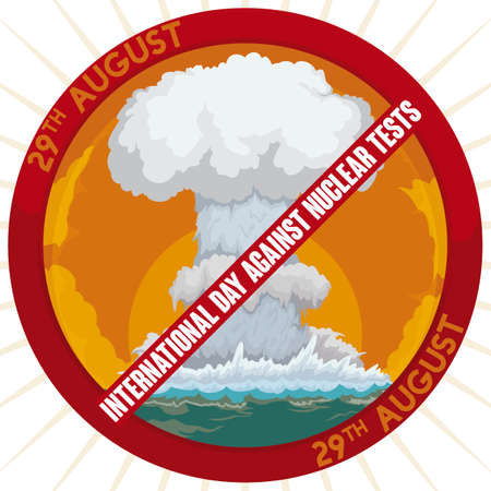 Banned button with massive wave surge and mushroom cloud due marine atomic experimentation, promoting to stop this dangerous practice during International Day Against Nuclear Tests.