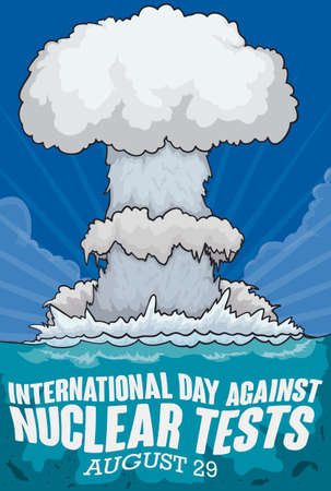 Terrible scene with a deadly atomic mushroom cloud over the sea and the lethal underwater consequences, commemorating and promoting efforts in the International Day Against Nuclear Tests.