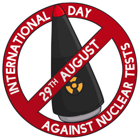 Commemorative design to celebrate International Day Against Nuclear Tests with atomic warhead inside banning signal.