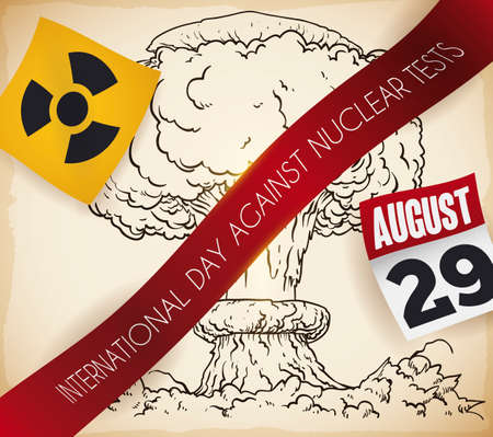 Poster with view of mushroom cloud in hand drawn style, label banning it, radioactive symbol and calendar with reminder date for International Day Against Nuclear Tests.