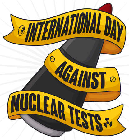 Atomic warhead with yellow ribbon wrapped around it with reminder for International Day Against Nuclear Tests.