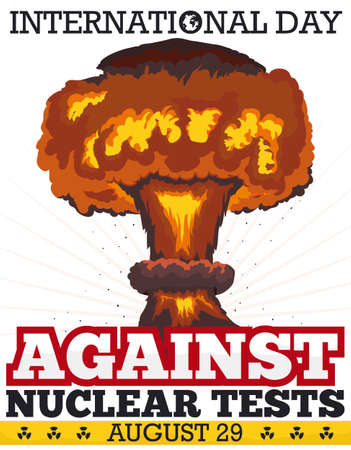 Awareness poster for International Day against Nuclear Tests with view of mushroom cloud and the terrible effects of atomic tests: environmental devastation and human diseases.