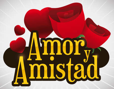 Commemorative sign decorated with red roses and hearts to celebrate Love and Friendship Day (written in Spanish).