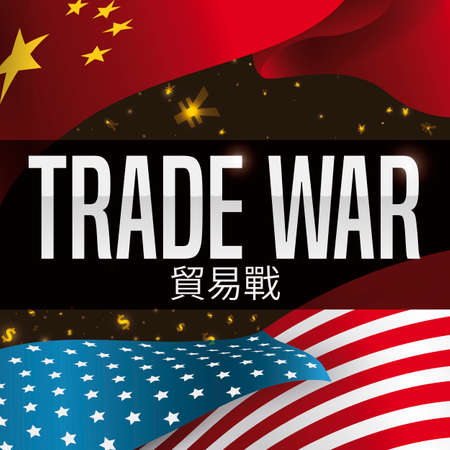 China and USA flags waving with glowing money symbols: yuan and dollars, during Trade War (written in Chinese calligraphy) between this two powers. Illusztráció