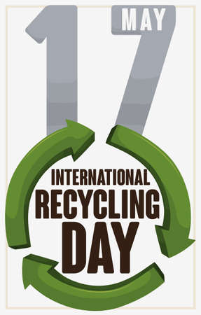 Reminder date in metal over green recycling arrows symbol promoting the International Recycling Day in May 17. 向量圖像
