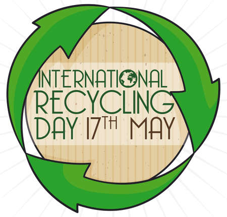 Commemorative recycled round label with recycle arrows around it and reminder message for International Recycling Day in May 17.