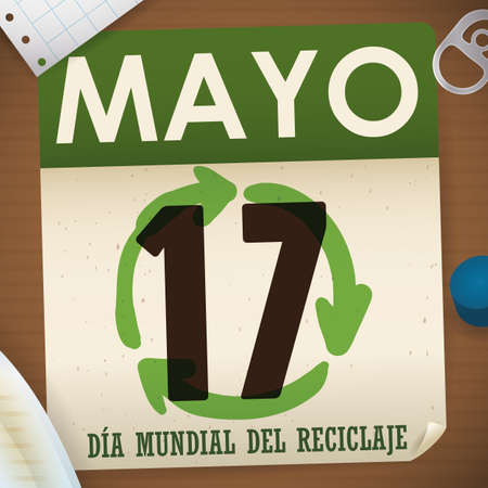 Loose-leaf calendar with recyclable materials around it: notebook paper, cardboard, plastic cap, pull ring can and glass to promote International Recycling Day (written in Spanish). 向量圖像