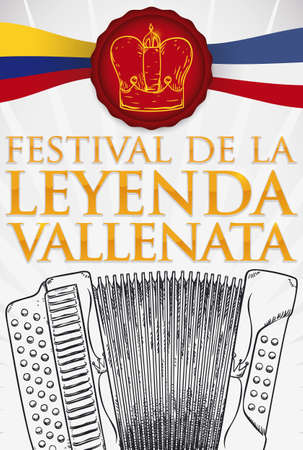 Beautiful hand drawn accordion and crown in a stamp decorated with Colombia and Valledupar flags to celebrate the musical Colombian tradition of the Vallenato Festival Legend (written in Spanish).