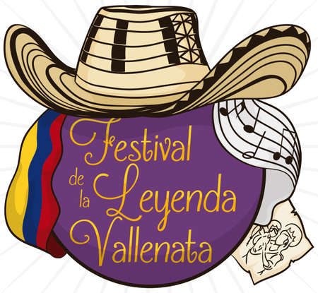 Round button with traditional sombrero vueltiao -or turned hat-, Colombian flag, scroll with religious stamp and paper with stave for Vallenato Legend Festival (written in Spanish). 일러스트