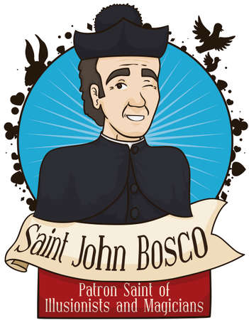 Portrait with Saint John Bosco with greeting ribbons, remembering at you that he is the patron of the magicians and illusionists. Illustration