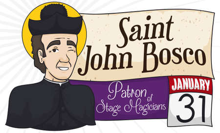 Saint John Bosco, the patron of the stage magicians and illusionists, with scroll and loose-leaf calendar winking at you to commemorate the International Magicians' Day in January 31.