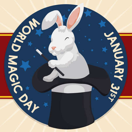 Poster with starry round button over ribbon and a rabbit like a magician holding a wand over the top hat for World Magic Day celebration in January 31.