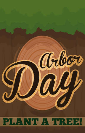 Poster for Arbor Day with the view of a tree trunk and branch sliced, showing the tree age and promoting to plant a tree in this holiday.
