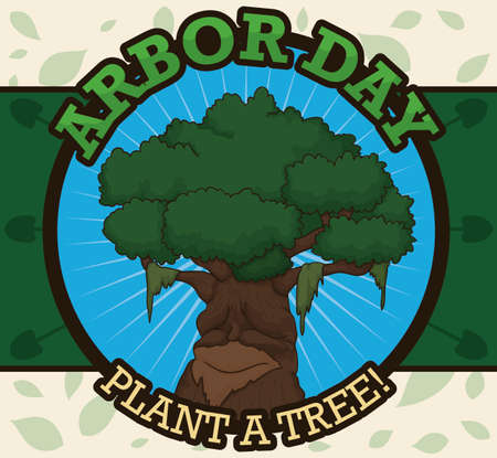 Round button with an ancient tree over a label decorated with shovels and leaves pattern in the background promoting tree plantation and celebration of Arbor Day. Ilustrace