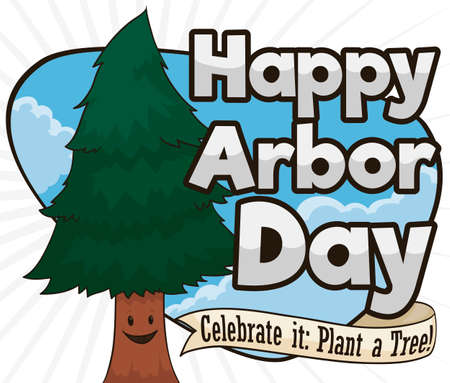 Happy, smiling young pine in a beautiful sky view celebrating Arbor Day with greeting ribbon promoting tree plantation.