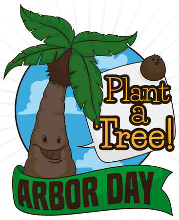 Happy palm tree under a tropical sky view with greeting ribbon celebrating Arbor Day and speech balloon promoting tree plantation during this day.