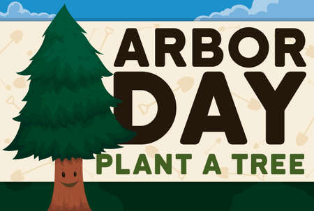 Happy, smiling young pine in a forest celebrating Arbor Day close to a sign promoting tree plantation with shovel pattern.