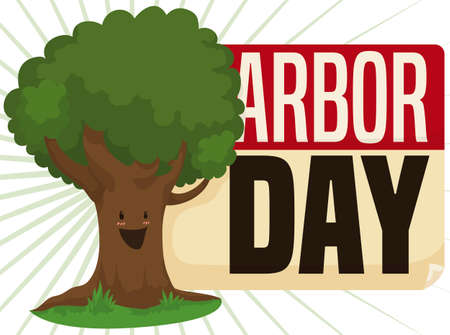 Happy tree celebrating Arbor Day and reminding at you this important date with a calendar sheet.