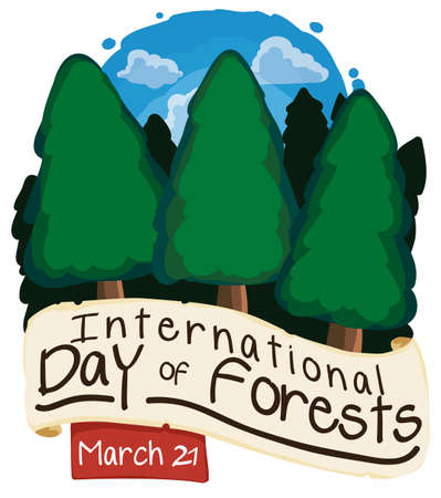Beautiful view of pine trees with open sky, greeting scroll and ribbon with reminder date for International Day of Forests: March 21. Ilustrace